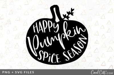 Happy Pumpkin Spice Season SVG/PNG Graphic