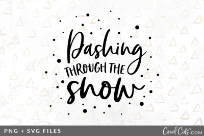 Dashing Through the Snow SVG/PNG Graphic