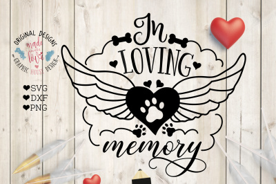 Pet Memorial In Loving Memory Cut File and Printable