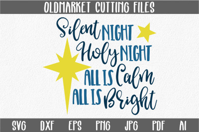Silent Night SVG Cut File - Christmas SVG - DXF - PNG - JPEG - PDF - EPS - AI