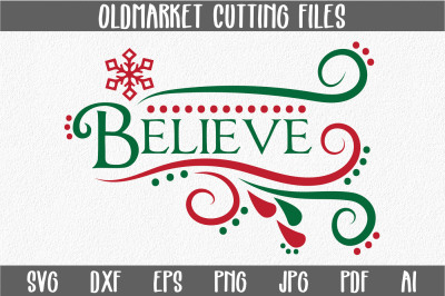 Believe SVG Cut File - Christmas SVG - DXF - PNG - JPEG - PDF - EPS - AI