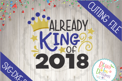 King of 2018 SVG DXF EPS cutting file