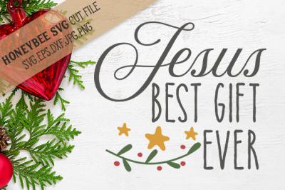 Jesus Best Gift Ever Christmas svg