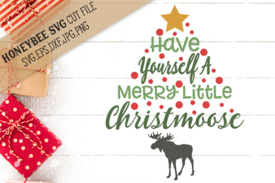 Have Yourself a Merry Little Christmoose Christmas svg