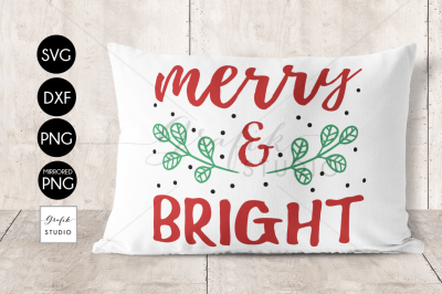 Merry and Bight Christmas SVG, DXF and PNG Included