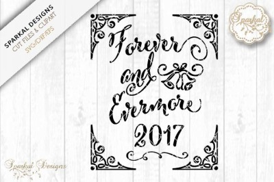 Forever and Evermore SVG Cutting File
