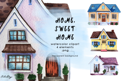 Watercolor Clipart Houses. Home Sweet Home.
