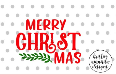 Merry Christmas SVG DXF EPS PNG Cut File • Cricut • Silhouette