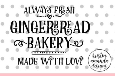 Gingerbread Bakery Christmas SVG DXF EPS PNG Cut File • Cricut • Silhouette