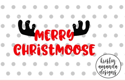 Merry Christmoose SVG DXF EPS PNG Cut File • Cricut • Silhouette