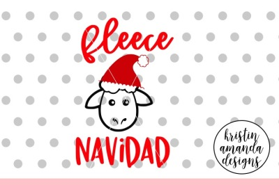 Fleece Navidad Christmas SVG DXF EPS PNG Cut File • Cricut • Silhouette