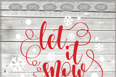 Let it snow svg - Christmas SVG - Winter SVG - Christmas Clipart - Christmas file SVG - Christmas saying - Svg - Dxf - Eps - Png -Jpg - Pdf