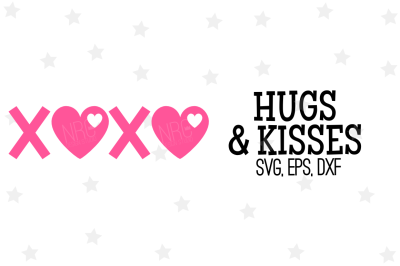 Hugs and Kisses SVG, Cut File