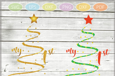 My First Christmas SVG - Christmas svg - Baby's First Christmas Cut Files - Xmas tree svg - Cutting File - Svg - Dxf - Eps - Png - Jpg - Pdf