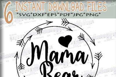 Mama bear SVG -Mothers Day svg digital - mama bear clipart - Mama SVG file - DIY- Svg - Dxf- Eps - Png -Jpg - Pdf