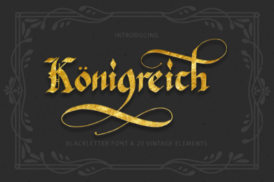 Konigreich Font and 20 vintage elements.