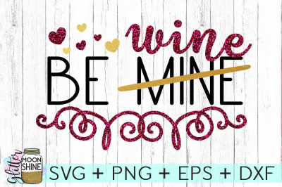Be Wine SVG PNG DXF EPS Cutting Files