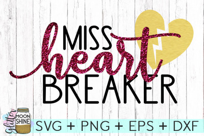 Miss Heartbreaker SVG PNG DXF EPS Cutting Files