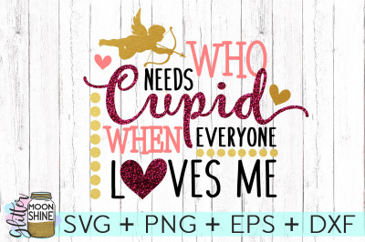 Who Needs Cupid SVG PNG DXF EPS Cutting Files