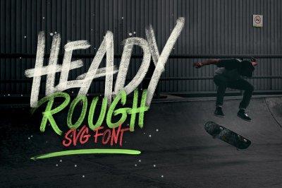 Heady Rough - Opentype  SVG Font