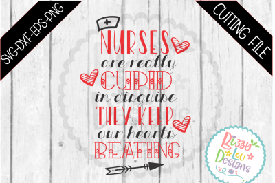 Nurses are Cupid Valentine SVG DXF EPS PNG cutting file