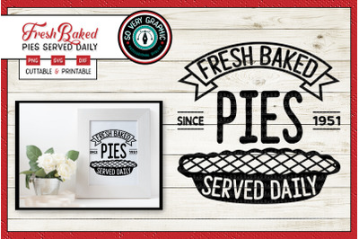 Fresh Baked Pies | Served Daily Since 1951 | SVG Cut File