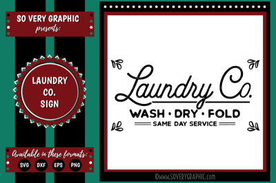 Laundry Co Wash Dry Fold Same Day Service | Cutting File | Printable | SVG | EPS | DXF | PNG