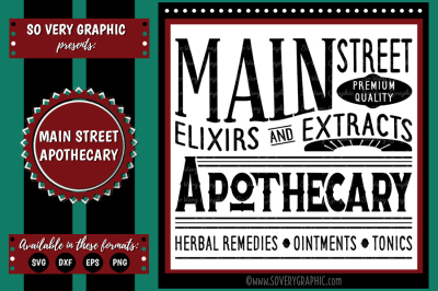Main Street Apothecary | Cutting File | Printable | SVG | EPS | DXF | PNG