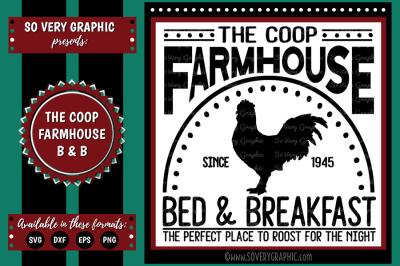The Coop Farmhouse Bed & Breakfast | Cutting File | Printable | SVG | EPS | DXF | PNG