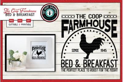 The Coop Farmhouse Bed & Breakfast | SVG Cut File | Chicken | Hen