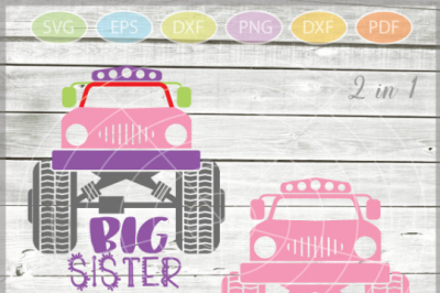 Monster Truck Big Sister -  Big Sister Svg cut file - Monster Truck Sv