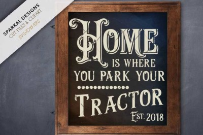 Home is where you park your Tractor ~ Cutting file