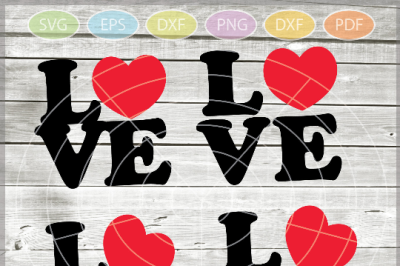 Love svg  - Valentine Love Svg - Valentine's svg Cut File - Valentine