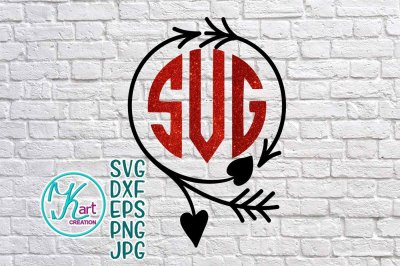 valentines day monogram svg file, valentine monogram svg, arrow monogr