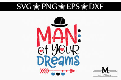 Man Of Your Dreams SVG