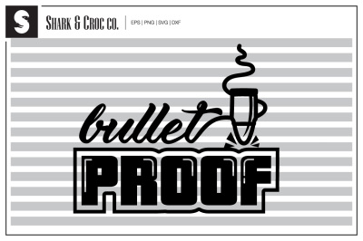'Bullet Proof' cut file