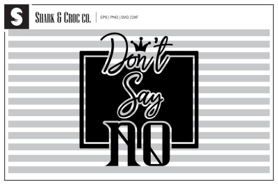 'Don't Say No' cut file