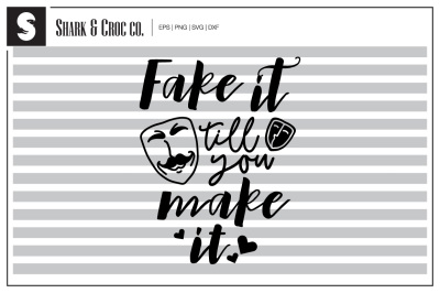 'Fake it till you make it' cut file