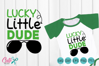 Lucky little dude svg, hipster svg, St. Patrick day, Files for Cutting