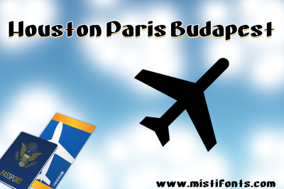 Houston Paris Budapest