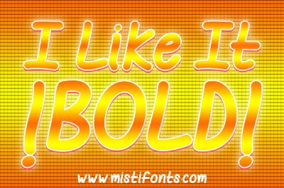 I Like it Bold