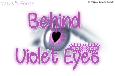 Behind Violet Eyes