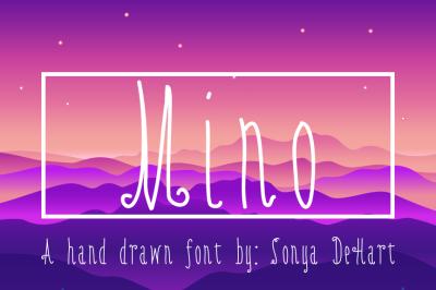 Hand Written Font: Mino by Sonya DeHart
