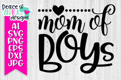 Mom of Boys Quote