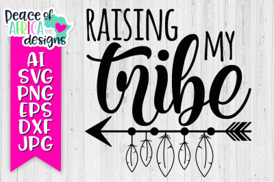 Raising My Tribe Quote