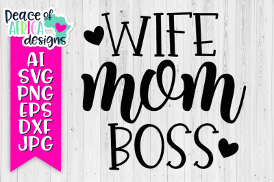 Wife Mom Boss Quote