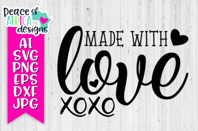 Made with Love Quote