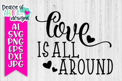 Love is All Around Quote