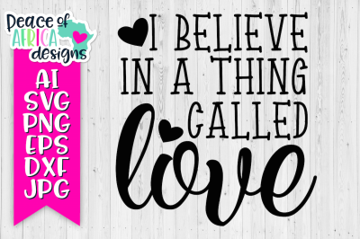 I Believe in a Thing Called Love Quote