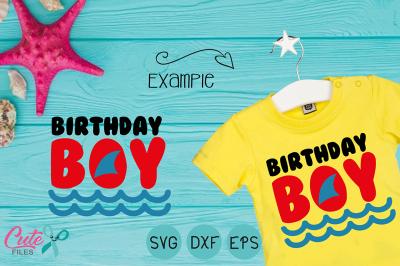 Birthday boy svg, Beach party svg, Fish svg, Shark Birthday,